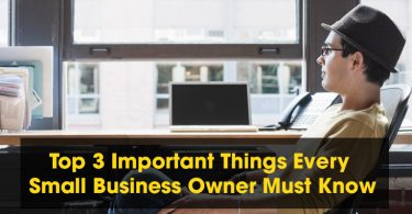 LaptopWork Top 3 Important Things Every Small Business Owner Must Know 375x195 - Top 3 Important Things Every Small Business Owner Must Know